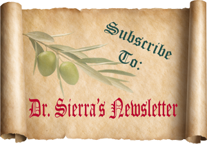Subscribe to Dr. Sierra's Newsletter - Insight, Inspiration, Health Advice, Longevity of Life and More!